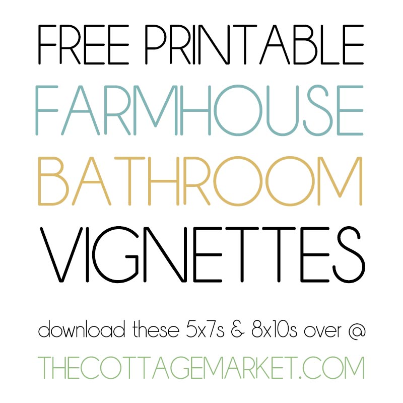 These Free Printable Farmhouse Bathroom Vignettes are going to add a touch of Charm to your Home for sure.