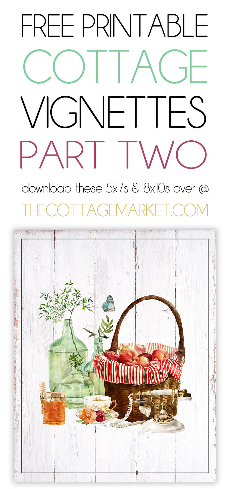 These Free Printable Cottage Vignettes Part Two are going to add a touch of Charm to your Home!