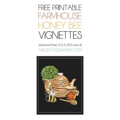 Free Printable Farmhouse Honey Bee Vignettes