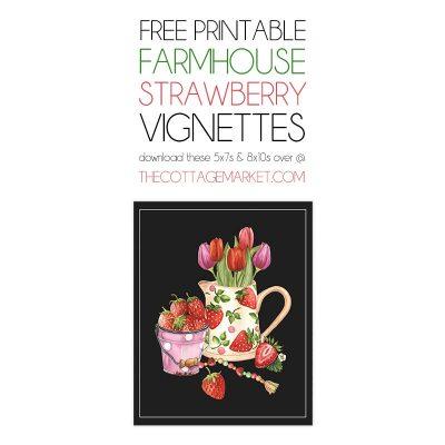Free Printable Farmhouse Strawberry Vignettes