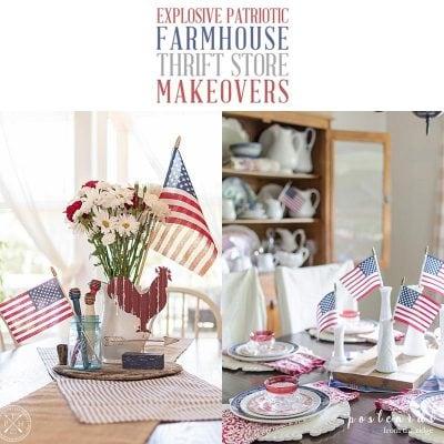 Explosive Patriotic Farmhouse Thrift Store Makeovers