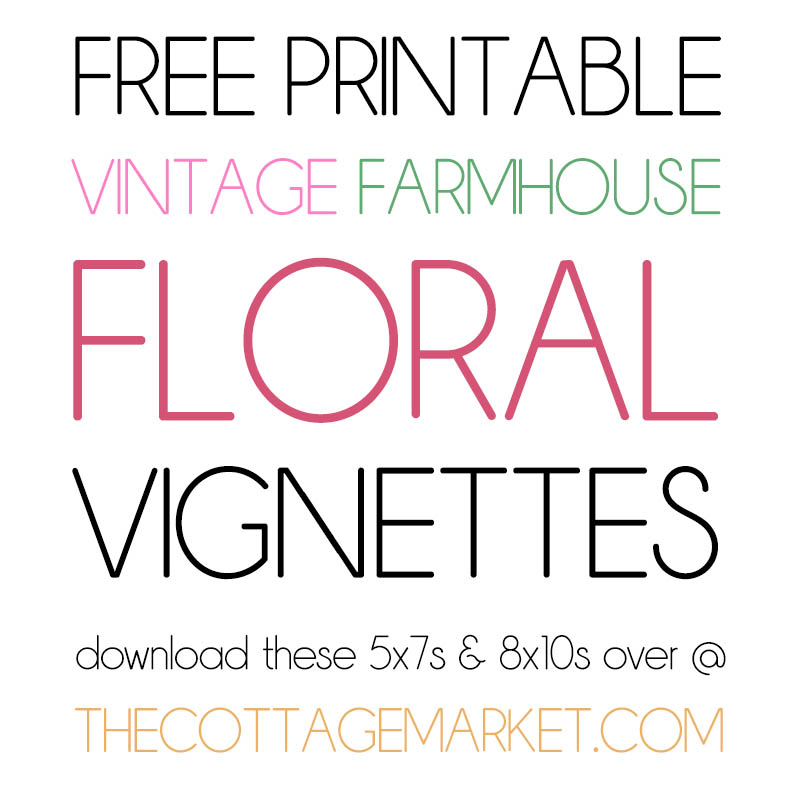 These Free Printable Vintage Farmhouse Floral Vignettes are going to add a touch of Vintage Charm to your Home!