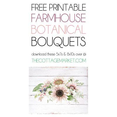 Free Printable Farmhouse Botanical Bouquets