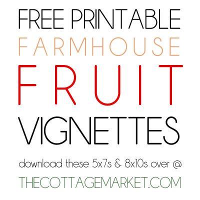 Free Printable Farmhouse Fruit Vignettes