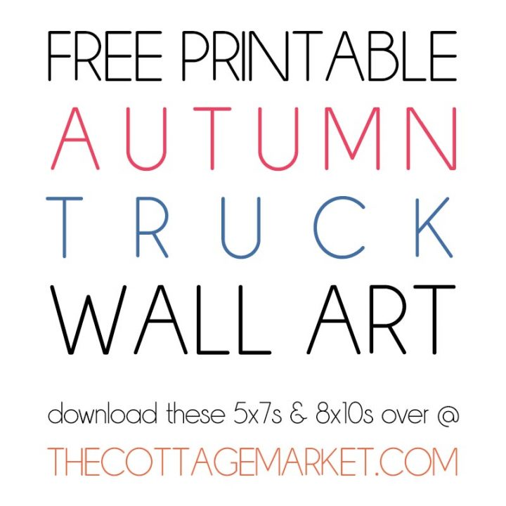 These Free Printable Autumn Truck Wall Art are going to add a touch of Charm and Fun to your Home!