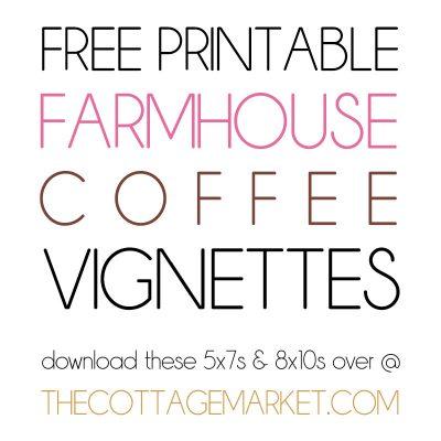 Free Printable Farmhouse Coffee Vignettes