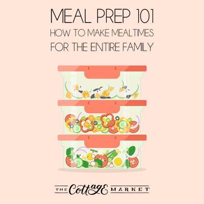 Meal Prepping 101: Making Mealtimes Easier!