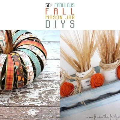 50+ Fabulous Fall Mason Jar DIYS You Need To Try
