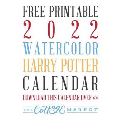FREE PRINTABLE 2022 WATERCOLOR HARRY POTTER CALENDAR