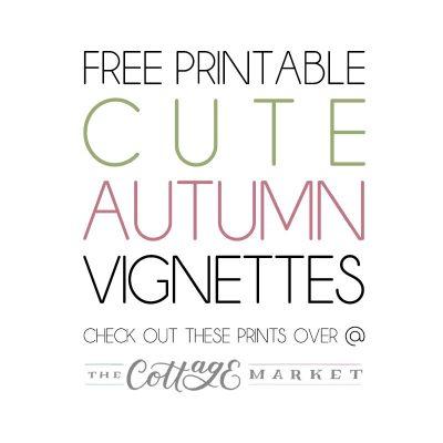 Free Printable Cute Autumn Vignettes