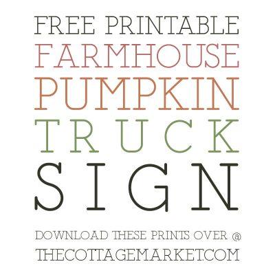 Free Printable Farmhouse Pumpkin Truck Sign