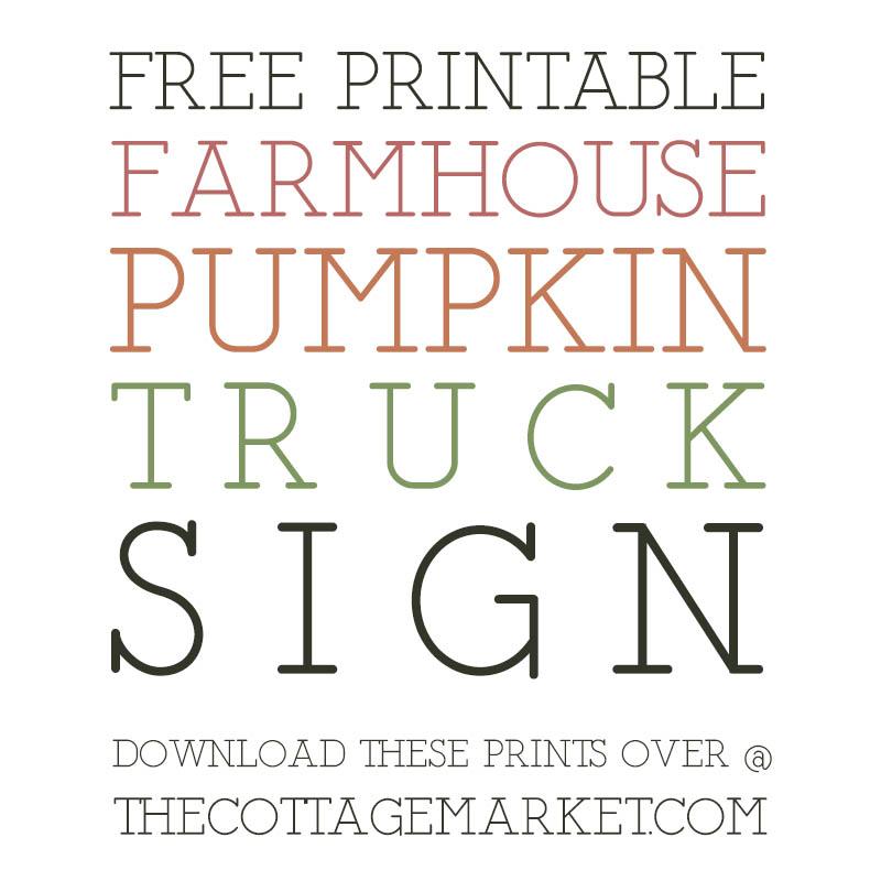 Dieses kostenlose druckbare Bauernhaus-Kürbis-LKW-Schild wird Ihrem Zuhause einen Hauch von Charme und Spaß verleihen!