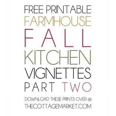 Free Printable Farmhouse Fall Kitchen Vignettes Part Two