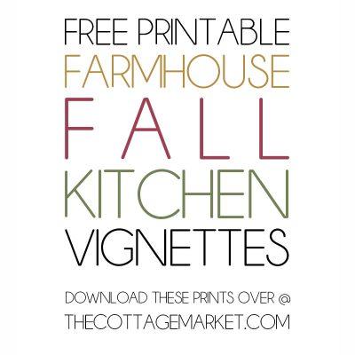 Free Printable Farmhouse Fall Kitchen Vignettes