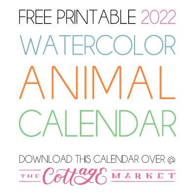 FREE PRINTABLE 2022 WATERCOLOR ANIMAL CALENDAR