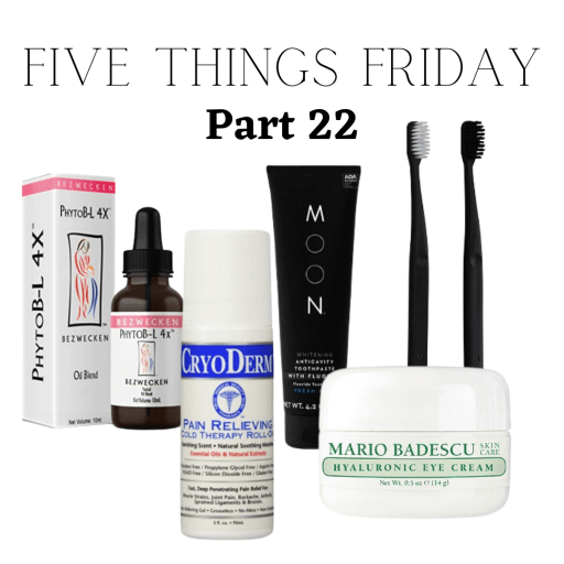 Five Things Friday Part 22