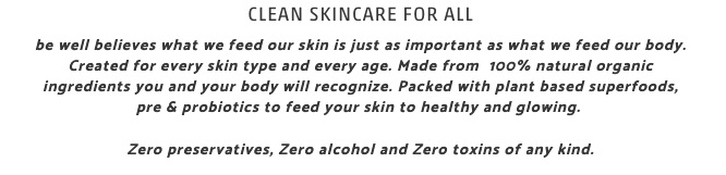 Be Well Skin care.. amazing & natural. Five Things Friday Part 23