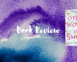 halloween 2 1 - Review: Other Words For Smoke by Sarah Maria Griffin