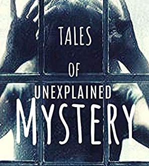 49005186. SY475  - Tales of Unexplained Mystery by Steph Young