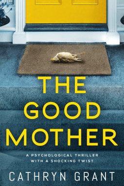 49086309 - Book Review: The Good Mother by Cathryn Grant