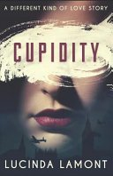 Blog Tour: Cupidity by Lucinda Lamont – EXTRACT