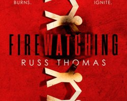 firewatching uk 2 orig - Review: Firewatching by Russ Thomas
