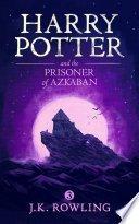 harry potter and the prisoner of azkaban by j k rowling - Review: Harry Potter & The Prisoner of Azkaban