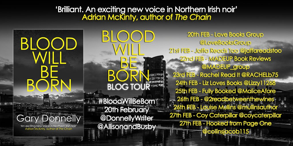 BWBB TOUR twitter - Blog Tour: Blood Will Be Born by Gary Donnelly