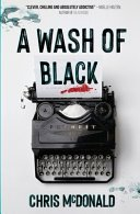 a wash of black by chris mcdonald - Blog Tour: A Wash of Black by Chris McDonald