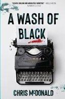 a wash of black by chris mcdonald - Blog Tour: A Wash of Black by Chris McDonald