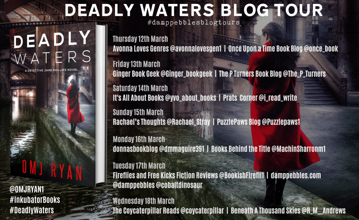Deadly Waters banner 1 - Blog Tour: Deadly Waters by OMJ Ryan