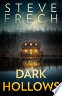 dark hollows by steve frech - Review: Dark Hollows by Steve Frech