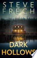 dark hollows by steve frech - Review: Dark Hollows by Steve Frech