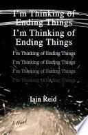 im thinking of ending things by iain reid - Review: I'm Thinking of Ending Things by Iain Reid