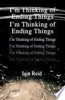 im thinking of ending things by iain reid - Review: I'm Thinking of Ending Things by Iain Reid