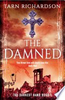the damned by tarn richardson - Blog Tour: The Damned (The Darkest Hand Trilogy #1) by Tarn Richardson