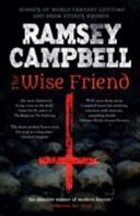 the wise friend by ramsey campbell - Blog Tour: The Wise Friend by Ramsey Campbell