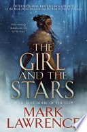 the girl and the stars by mark lawrence - Blog Tour: The Girl And The Stars by Mark Lawrence