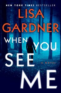 81DRDcGosoL - When You See Me by Lisa Gardner|Review