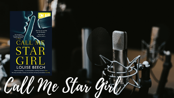 Call Me Star Girl - Review| Call Me Star Girl By Louise Beech