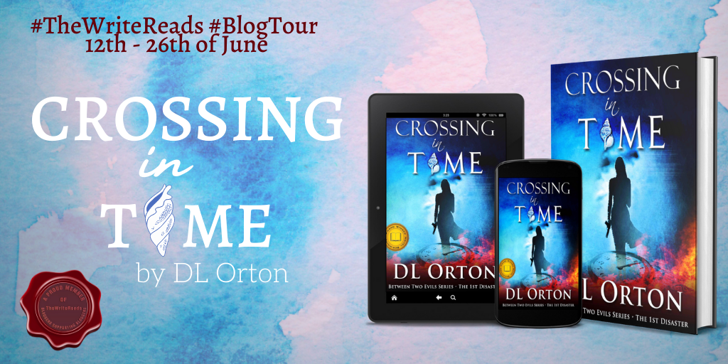 Crossing in Time - Blog Tour| Crossing In Time by D.L. Orton