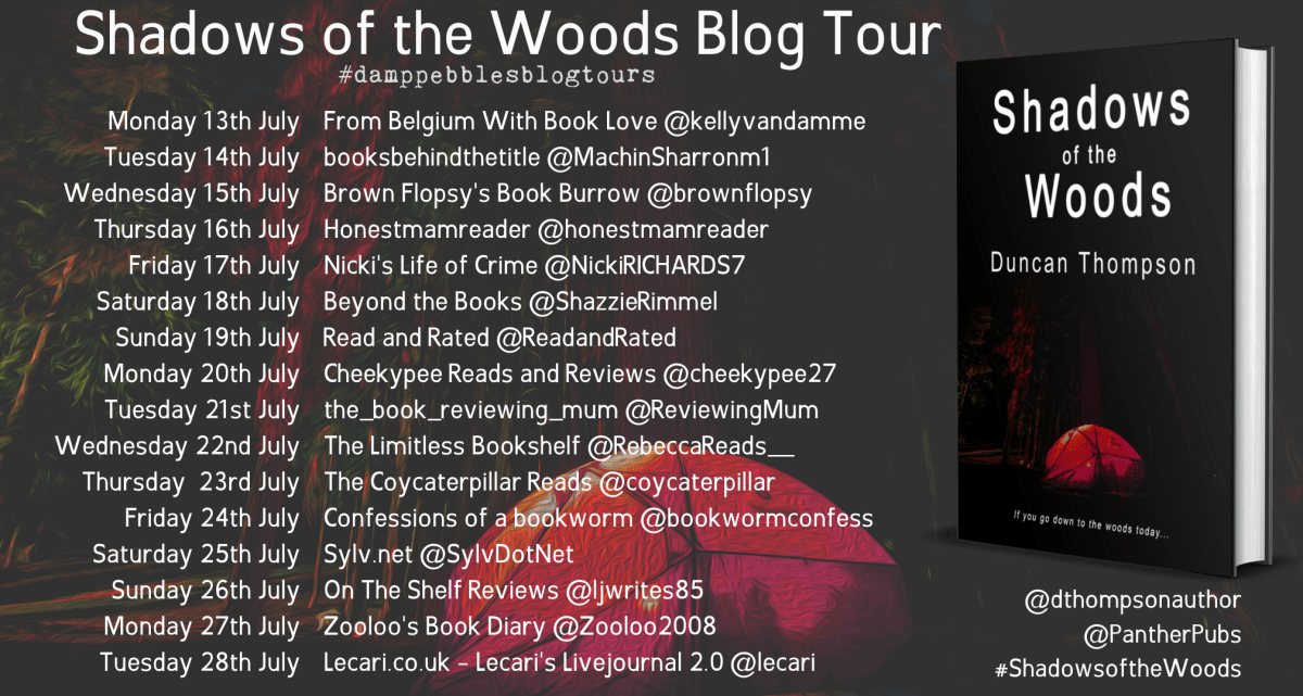 Shadows of the Woods Banner - Shadows Of The Woods by Duncan Thompson | Blog Tour