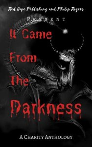 55677716. SY475  - It Came From The Darkness by P.J. Blakey-Novis et al | ARC Review