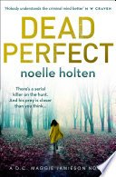 dead perfect maggie jamieson thriller book 3 by noelle holten - Dead Perfect by Noelle Holten | Blog Tour
