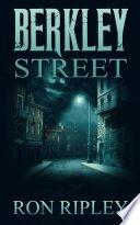 berkley street by ron ripley - Berkley Street by Ron Ripley | Review