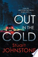 out in the cold by stuart johnstone - Out in the Cold by Stuart Johnstone | Review