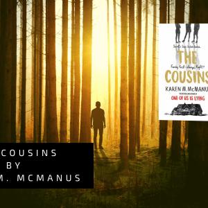 the cousins by karen m. mcmanus - The Cousins by Karen M. McManus   Blog Tour Review