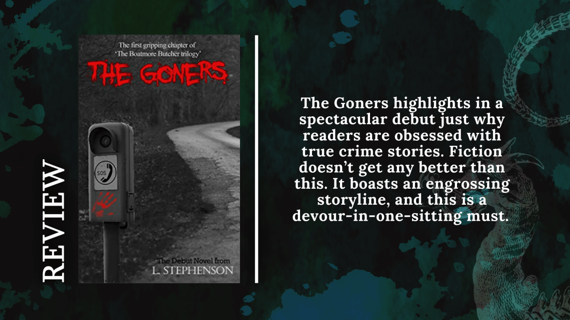 Add a subheading 25 - Review: The Goners by L. Stephenson