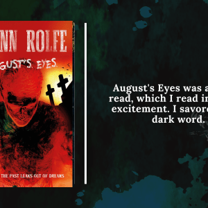 Add a subheading 3 - Review: August's Eyes by Glenn Rolfe
