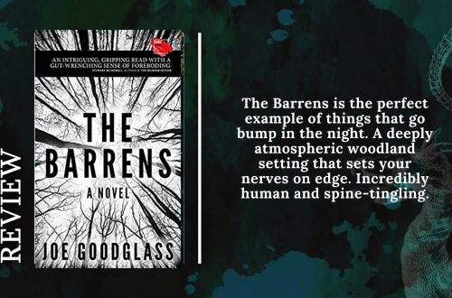 Add a subheading 4 - Review: The Barrens by Joe Goodglass